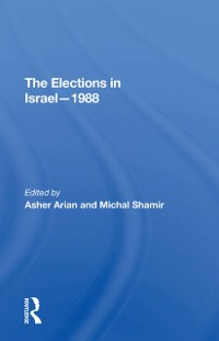 Cover Elections In Israel--1988