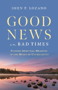 Cover Good News In Bad Times