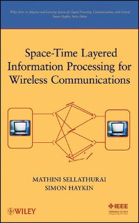 Cover Space-Time Layered Information Processing for Wireless Communications