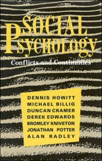 Cover Social Psychology: Conflicts and Continuities