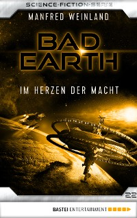 Cover Bad Earth 22 - Science-Fiction-Serie