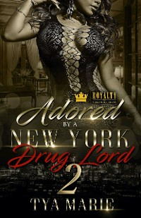 Cover Adored By A New York Drug Lord 2