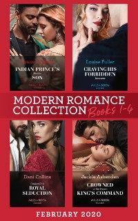 Cover Modern Romance February 2020 Books 1-4: Indian Prince's Hidden Son / Craving His Forbidden Innocent / Cinderella's Royal Seduction / Crowned at the Desert King's Command