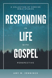 Cover Responding in Life with Gospel Perspective