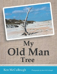Cover My Old Man Tree