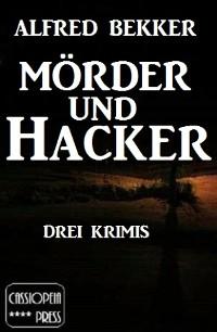 Cover Mörder und Hacker: Drei Krimis