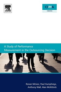 Cover Study Of Performance Measurement In The Outsourcing Decision