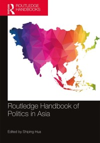 Cover Routledge Handbook of Politics in Asia