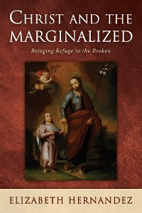 Cover Christ and the Marginalized