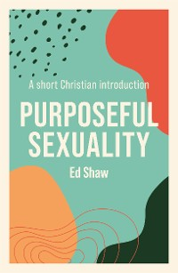 Cover Purposeful Sexuality