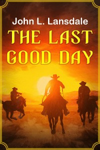 Cover The Last Good Day