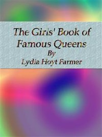 Cover The Girls' Book of Famous Queens