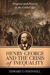 Cover Henry George and the Crisis of Inequality
