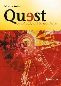 Cover Quest - Die Sehnsucht nach dem Wesentlichen