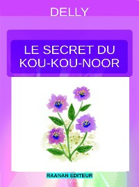 Cover Le secret du Kou-Kou-Noor
