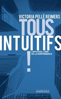 Cover Tous intuitifs !