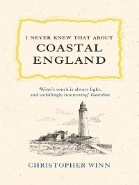 Cover I Never Knew That About Coastal England