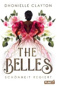 Cover The Belles 1: Schönheit regiert