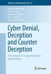 Cover Cyber Denial, Deception and Counter Deception