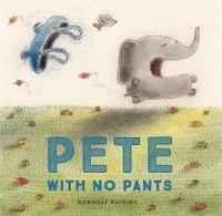 Cover Pete With No Pants