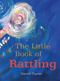 Cover The Little Book of Rattling
