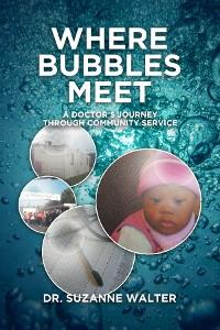 Cover Where Bubbles Meet