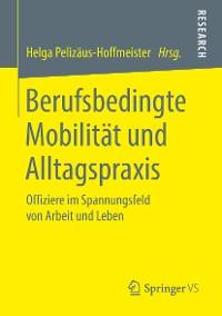 Cover Berufsbedingte Mobilität und Alltagspraxis