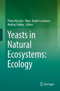 Cover Yeasts in Natural Ecosystems: Ecology