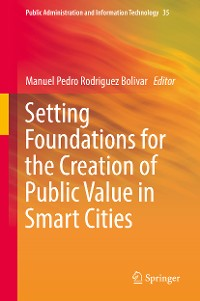 Cover Setting Foundations for the Creation of Public Value in Smart Cities