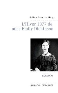 Cover L'Hiver 1877 de miss Emily Dickinson
