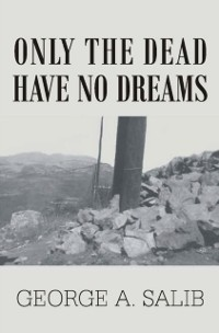Cover Only the Dead Have No Dreams