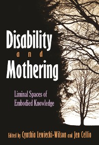 Cover Disability and Mothering