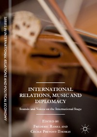 Cover International Relations, Music and Diplomacy
