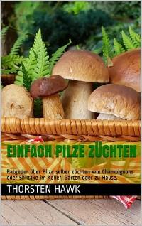 Cover Einfach Pilze züchten