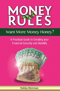 Cover Money Rules - Want More Money Honey?
