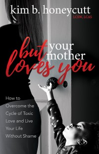 Cover But Your Mother Loves You