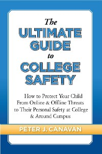 Cover The Ultimate Guide to College Safety