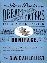 Cover The Glass Books of the Dream Eaters (Chapter 4 Boniface)
