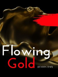 Cover Flowing Gold - [Season 1]