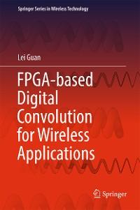 Cover FPGA-based Digital Convolution for Wireless Applications