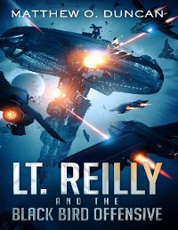 Cover Lt. Reilly and the Black Bird Offensive