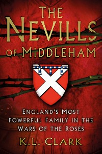 Cover The Nevills of Middleham