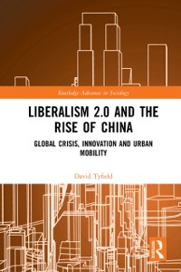 Cover Liberalism 2.0 and the Rise of China