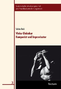 Cover Vinko Globokar. Komponist und Improvisator