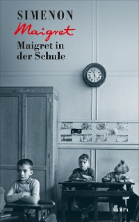 Cover Maigret in der Schule