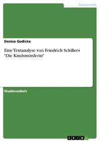 """Cover Friedrich Schiller """"Die Kindsmörderin"""". Eine Textanalyse"""