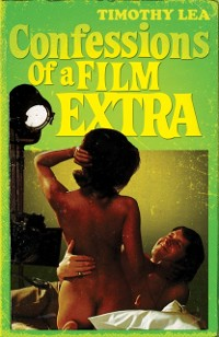 Cover Confessions of a Film Extra