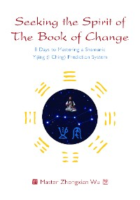 Cover Seeking the Spirit of The Book of Change
