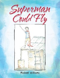 Cover Superman Could Fly
