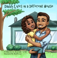 Cover Daddy Lives in a Different House